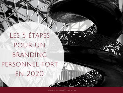 Les 5 étapes pour un personal branding fort en 2020